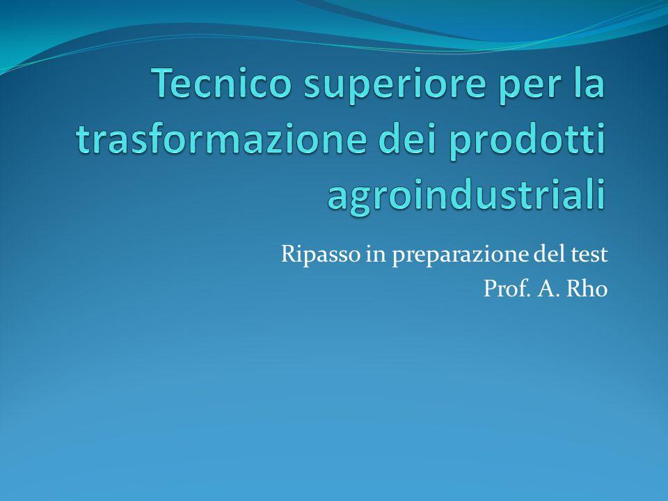 Tecnico superiore per la trasformazione dei prodotti agroindustriali