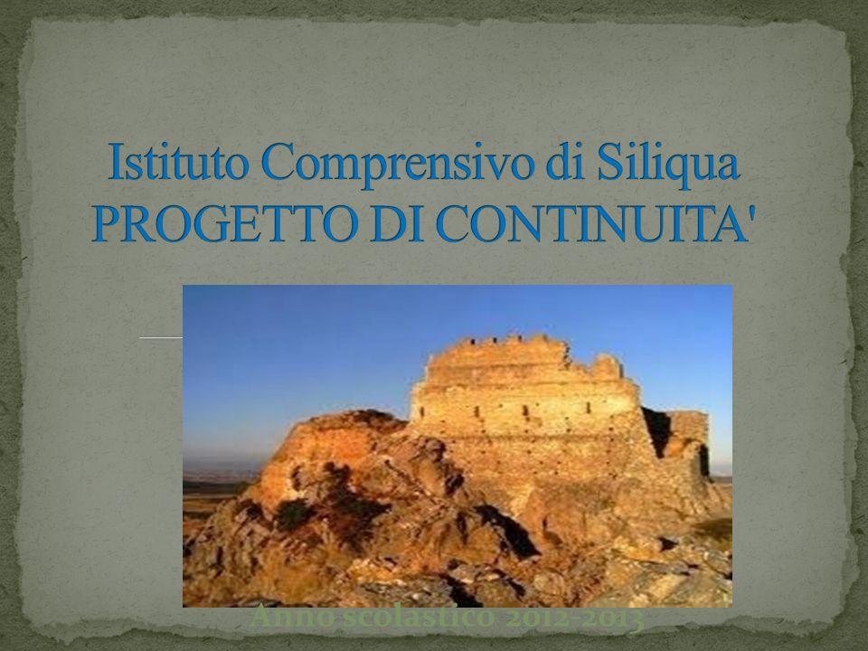 Istituto Comprensivo di Siliqua PROGETTO DI CONTINUITA