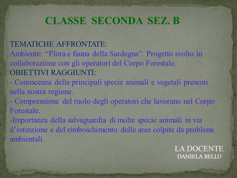CLASSE SECONDA SEZ. B TEMATICHE AFFRONTATE: