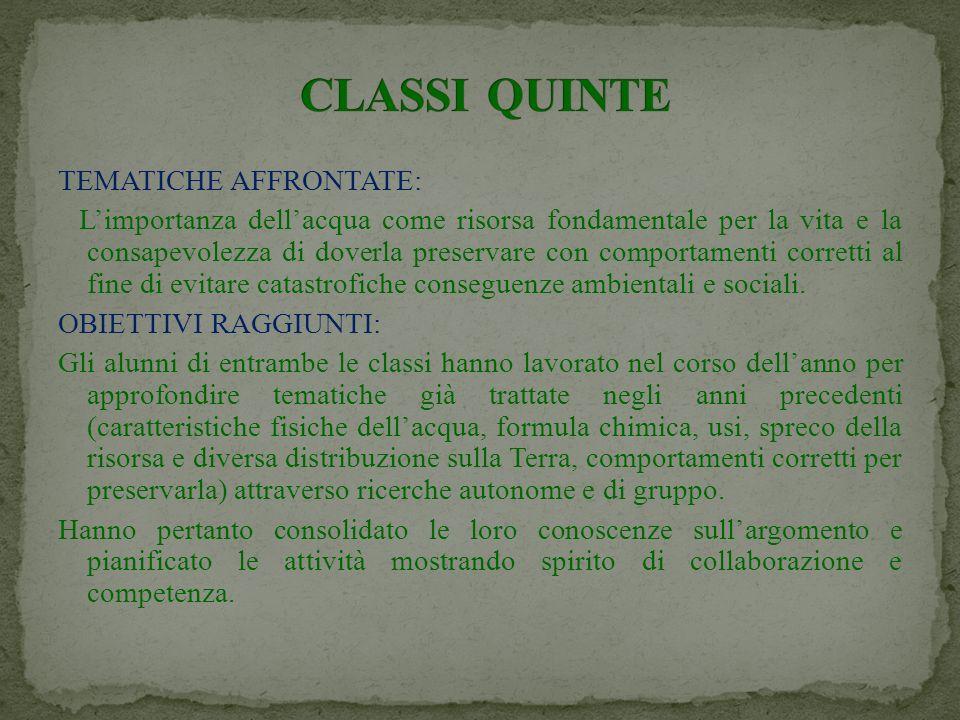 CLASSI QUINTE TEMATICHE AFFRONTATE: