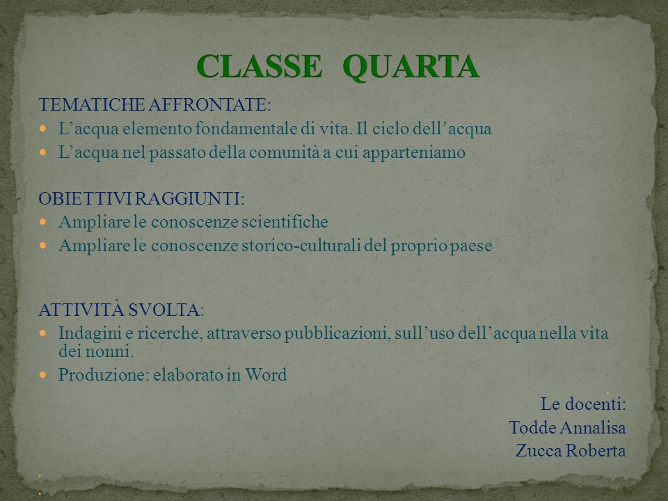 CLASSE QUARTA TEMATICHE AFFRONTATE: