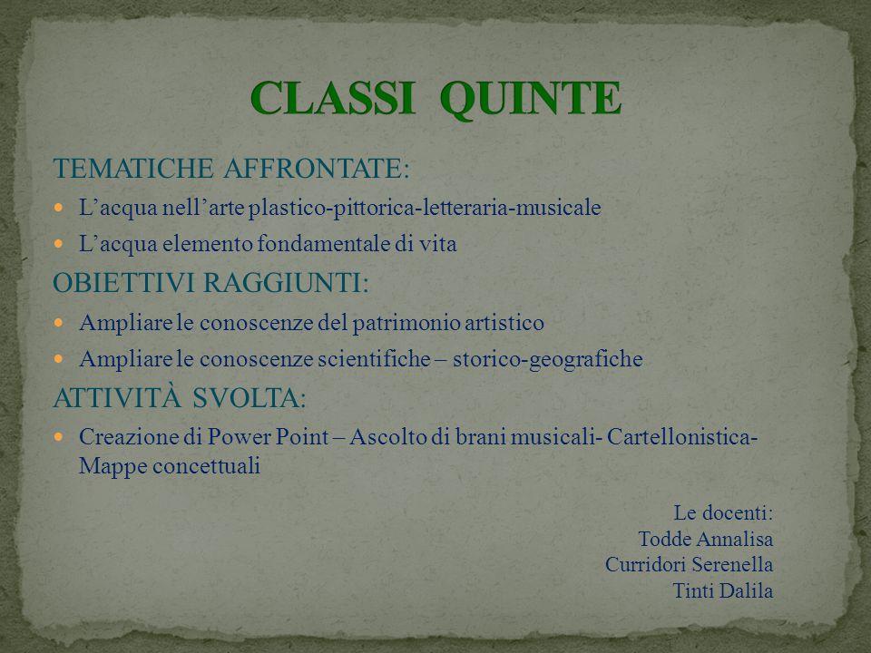 CLASSI QUINTE TEMATICHE AFFRONTATE: OBIETTIVI RAGGIUNTI: