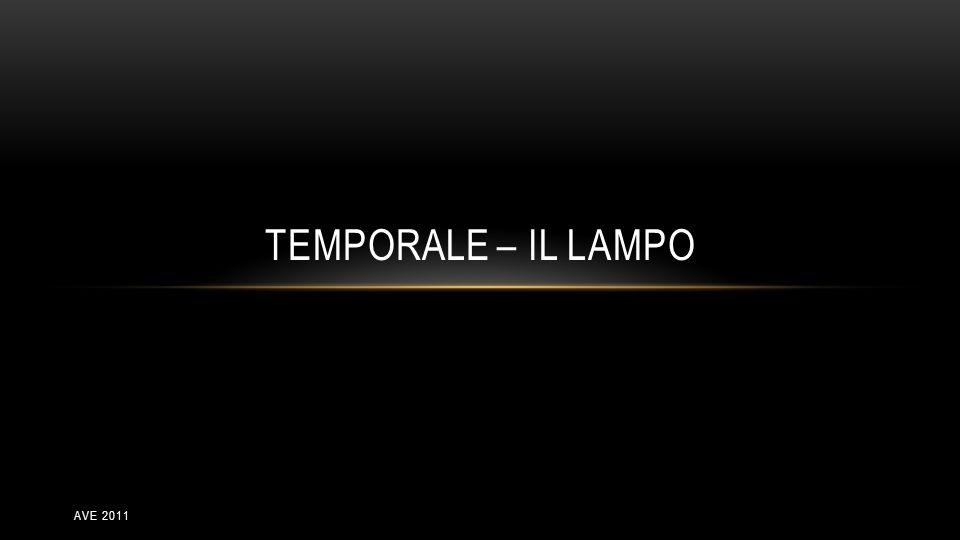 Temporale – il lampo ave 2011