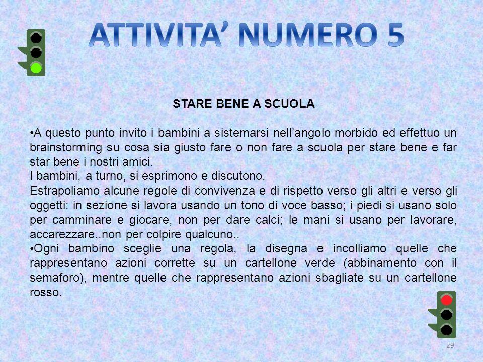 ATTIVITA' NUMERO 5 STARE BENE A SCUOLA