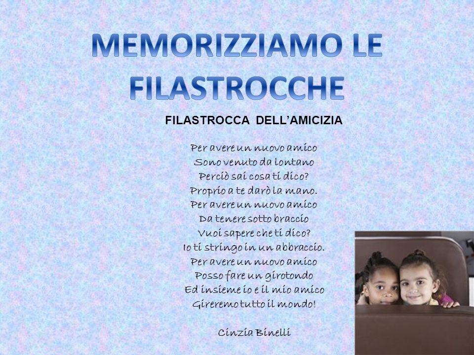 MEMORIZZIAMO LE FILASTROCCHE