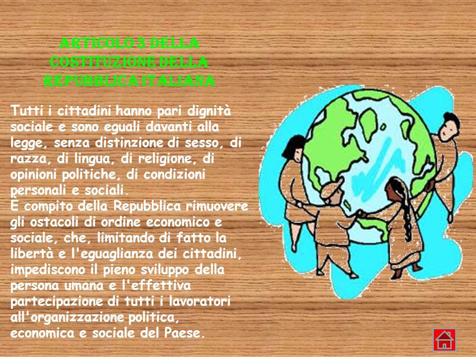 ARTICOLO 3 DELLA COSTITUZIONE DELLA REPUBBLICA ITALIANA