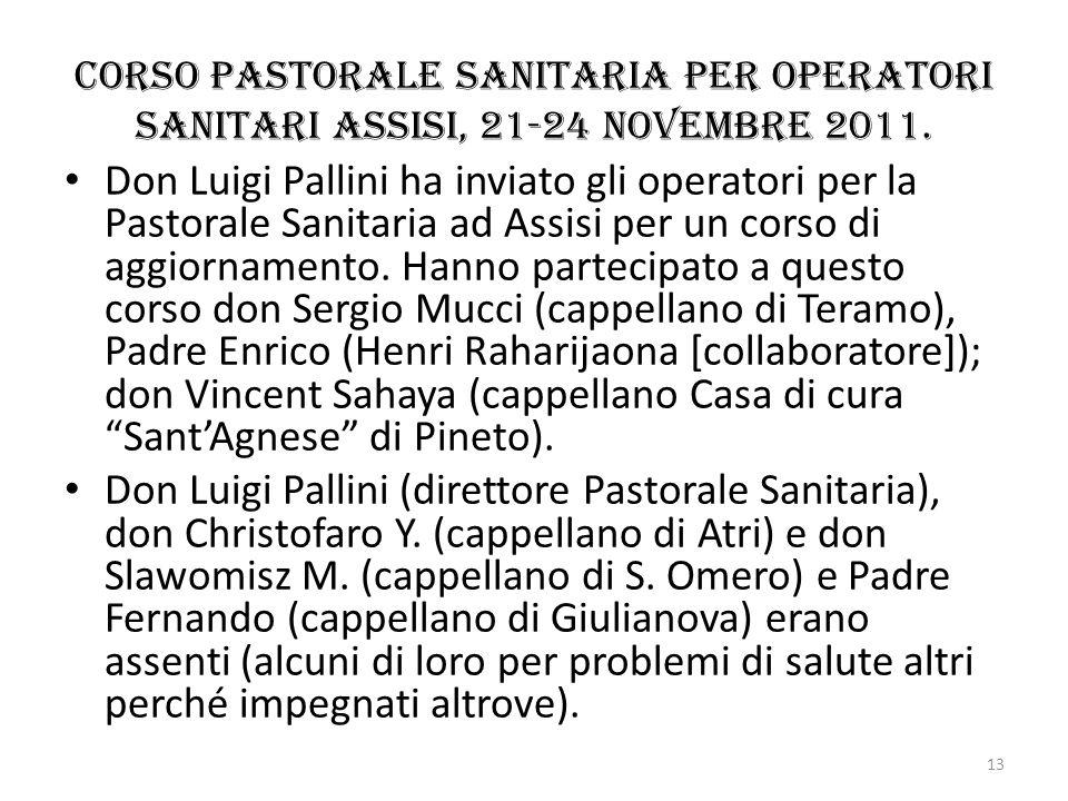 Corso pastorale Sanitaria per operatori sanitari assisi, 21-24 novembre 2011.
