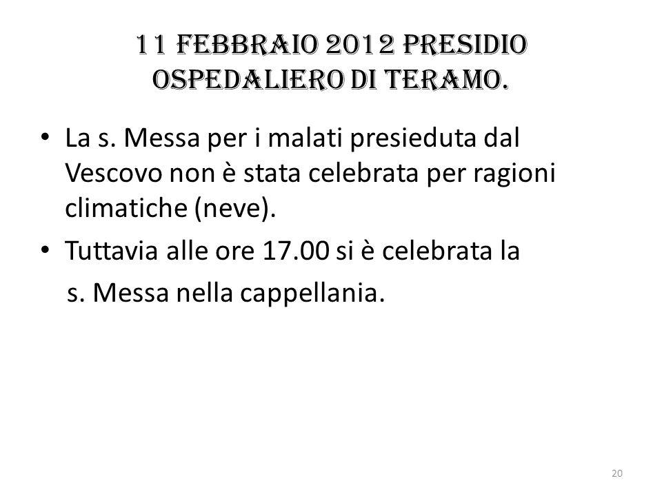 11 febbraio 2012 Presidio ospedaliero di Teramo.