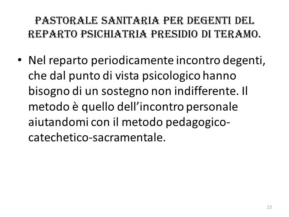 Pastorale sanitaria per degenti del reparto Psichiatria Presidio di Teramo.