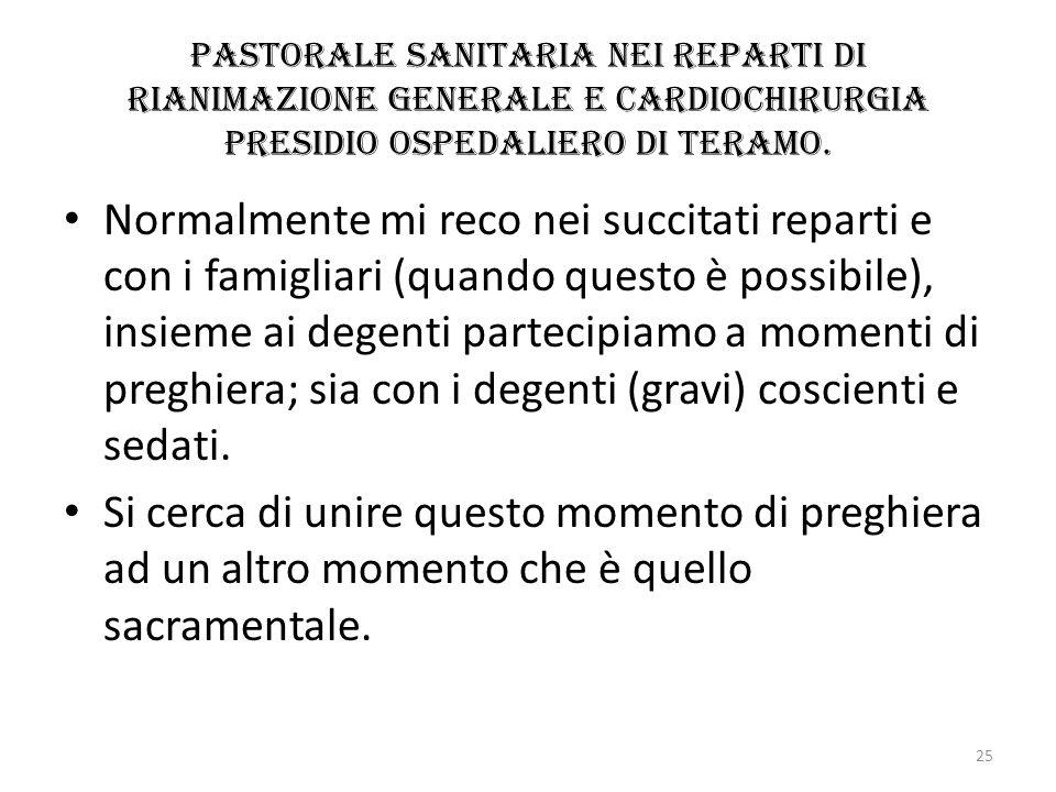 Pastorale sanitaria nei reparti di rianimazione generale e cardiochirurgia presidio ospedaliero di Teramo.
