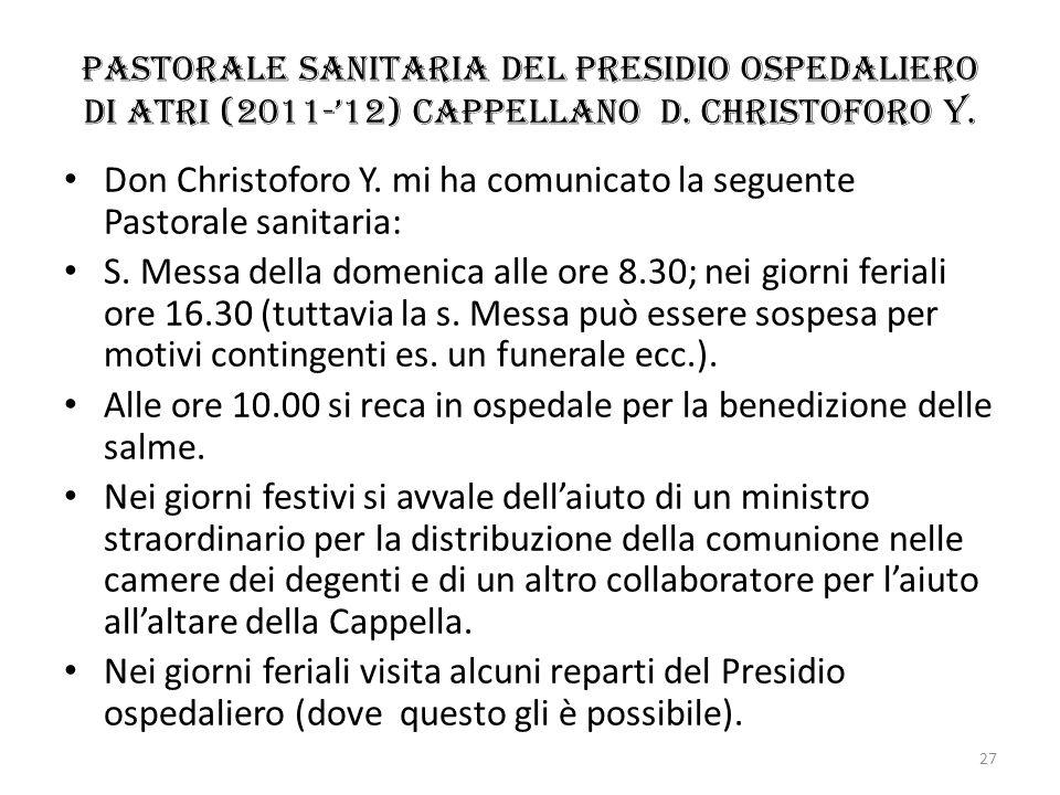 Don Christoforo Y. mi ha comunicato la seguente Pastorale sanitaria: