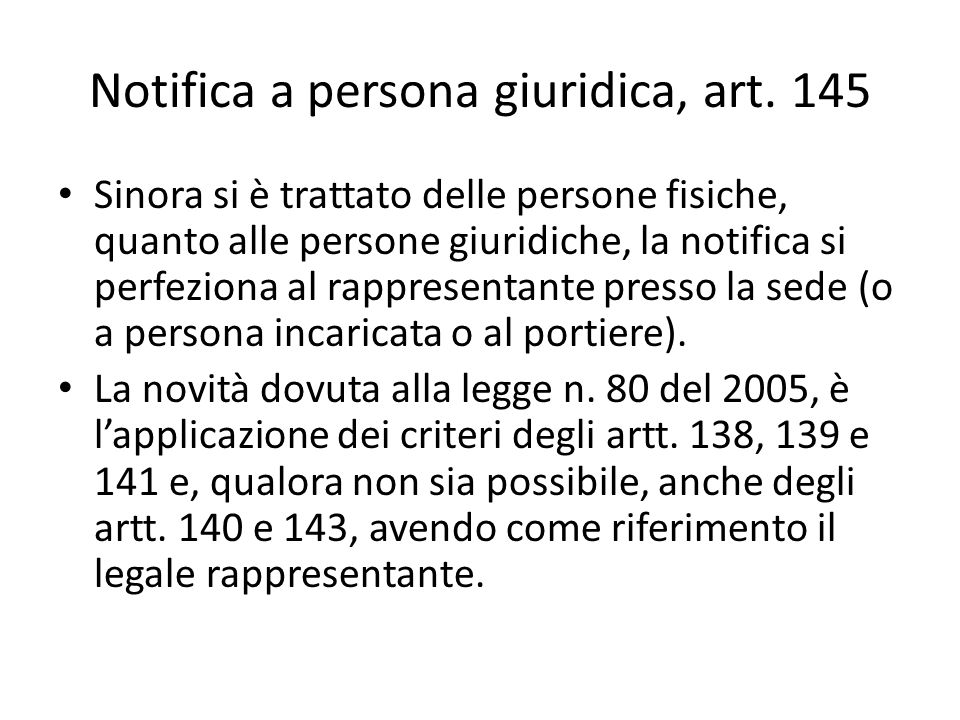 Notifica a persona giuridica, art. 145