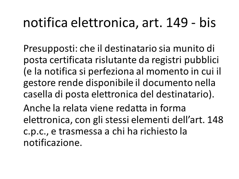 notifica elettronica, art. 149 - bis