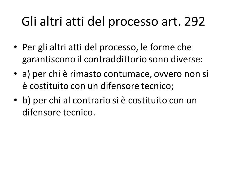 Gli altri atti del processo art. 292