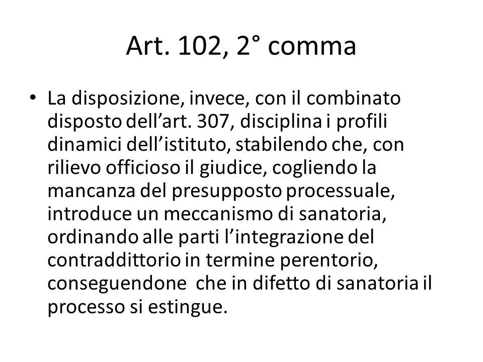 Art. 102, 2° comma