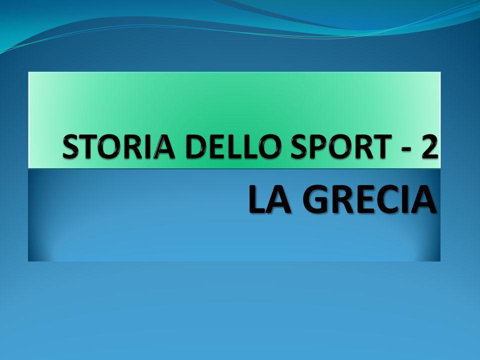 STORIA DELLO SPORT - 2 LA GRECIA