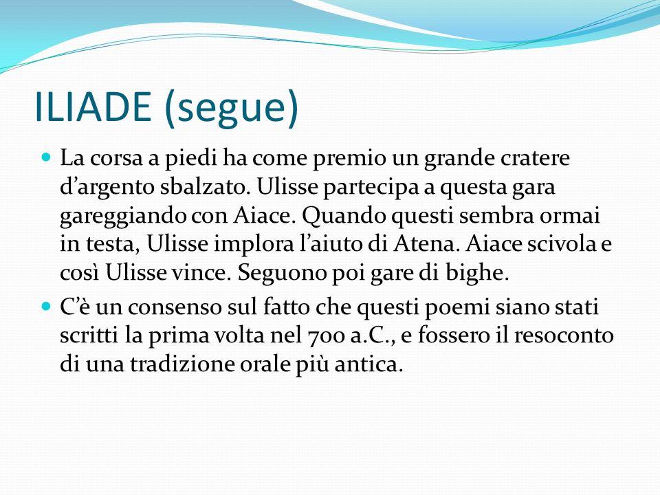 ILIADE (segue)