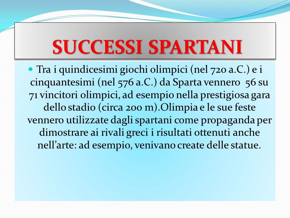 SUCCESSI SPARTANI
