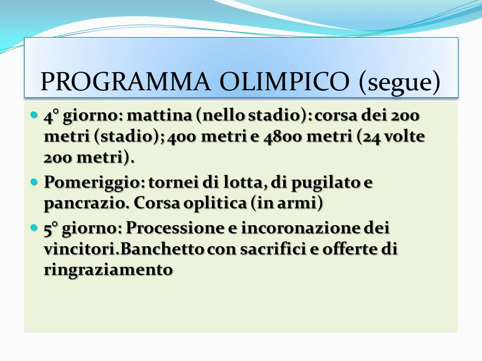 PROGRAMMA OLIMPICO (segue)