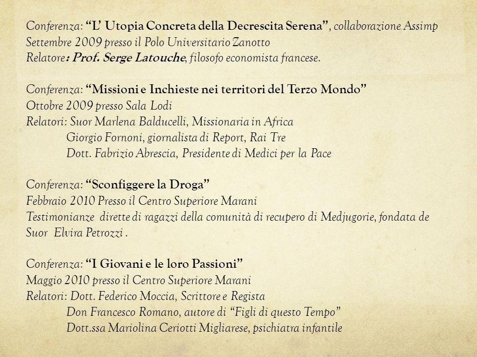 Conferenza: L' Utopia Concreta della Decrescita Serena , collaborazione Assimp