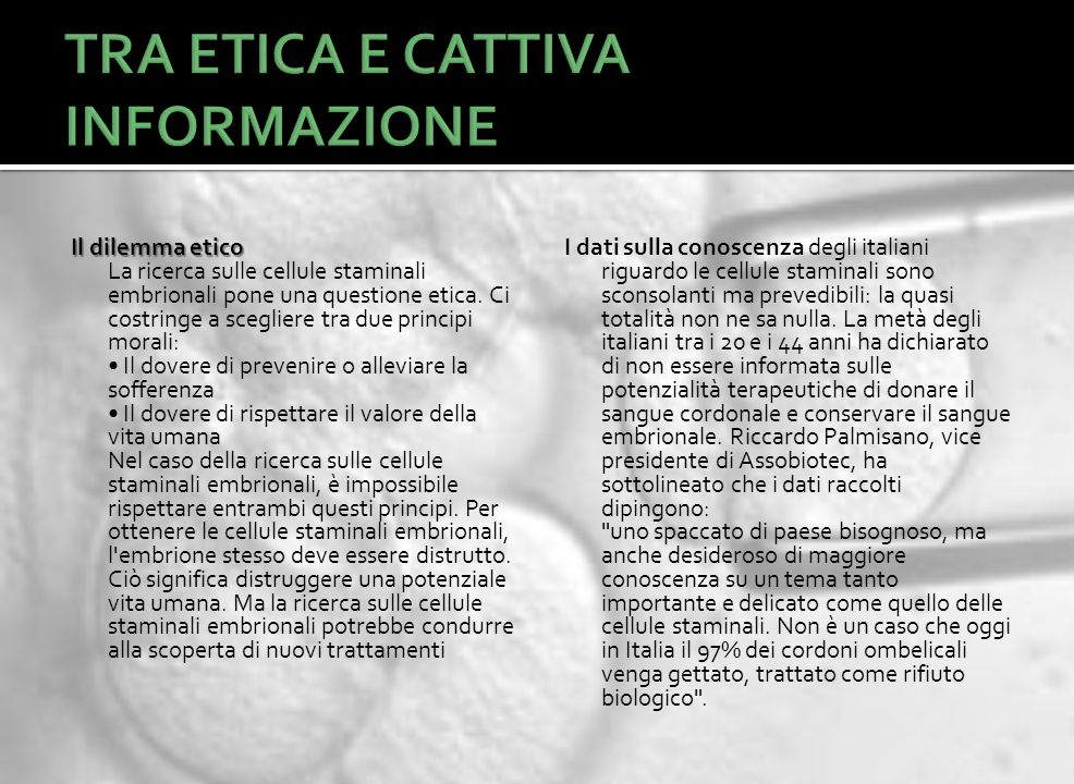 TRA ETICA E CATTIVA INFORMAZIONE