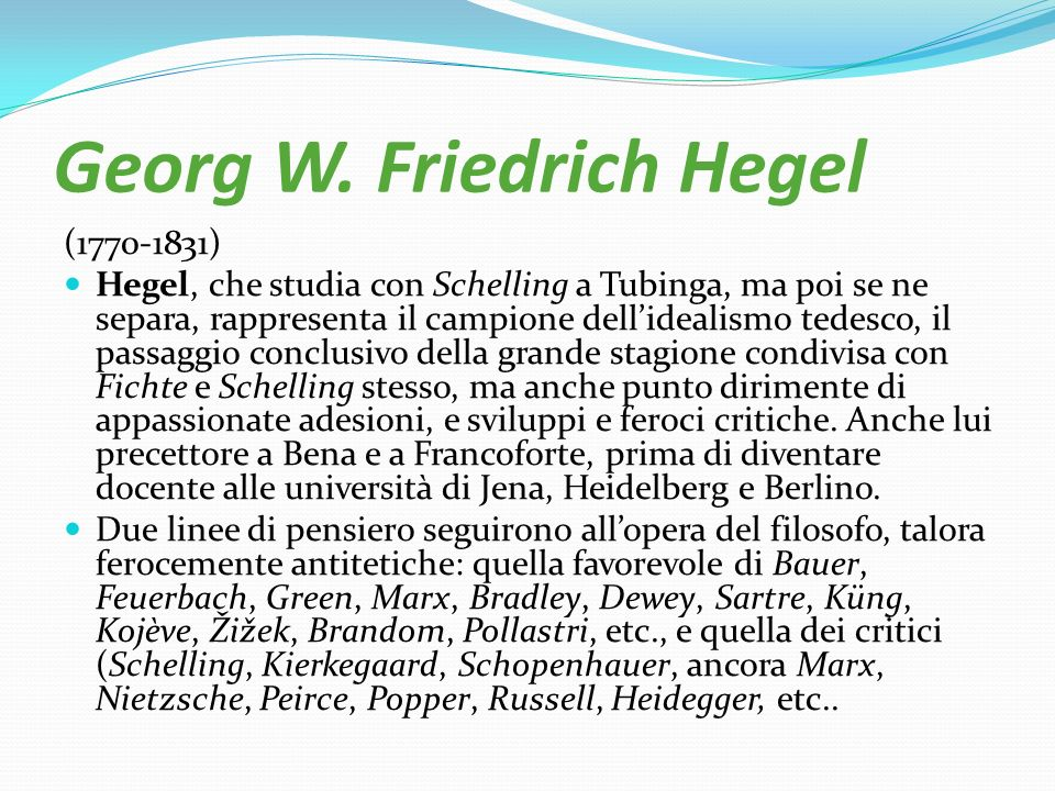 Georg W. Friedrich Hegel