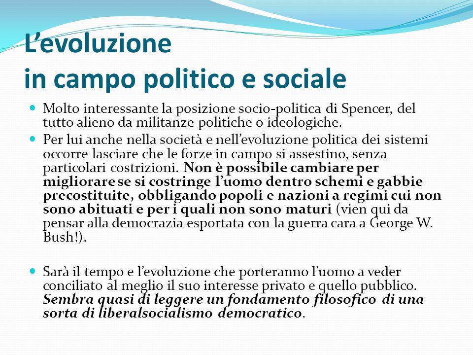 L'evoluzione in campo politico e sociale