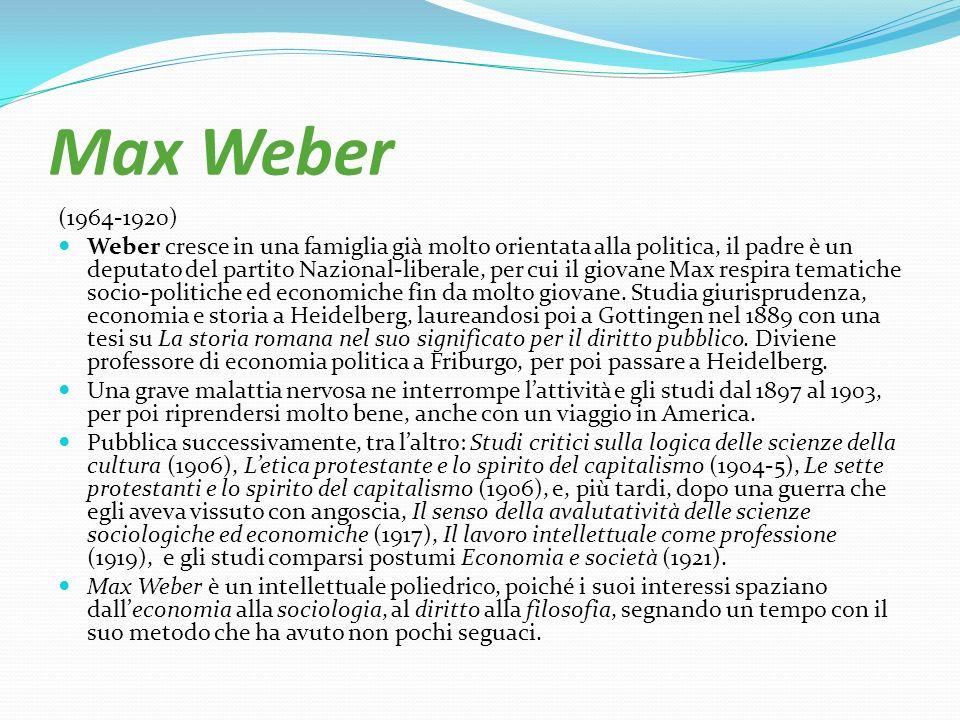 Max Weber (1964-1920)