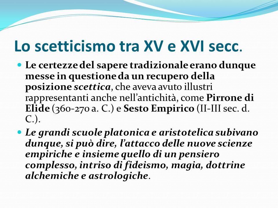 Lo scetticismo tra XV e XVI secc.