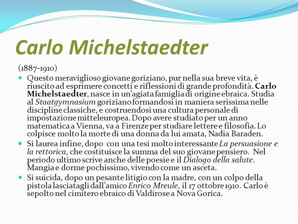 Carlo Michelstaedter (1887-1910)
