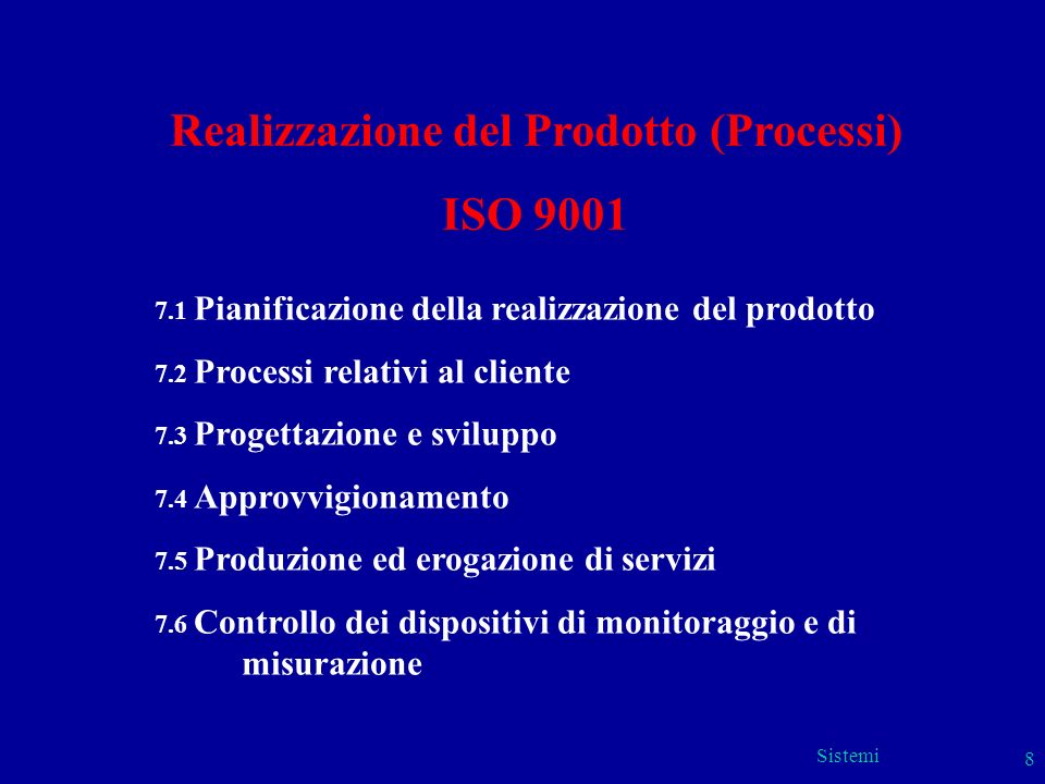 Realizzazione del Prodotto (Processi)
