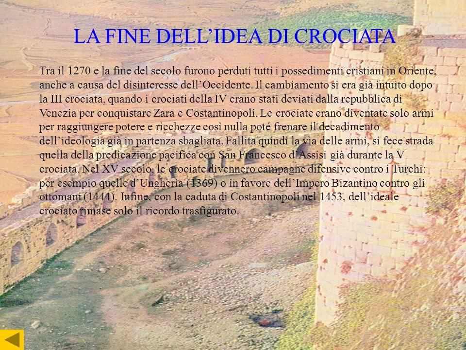LA FINE DELL'IDEA DI CROCIATA