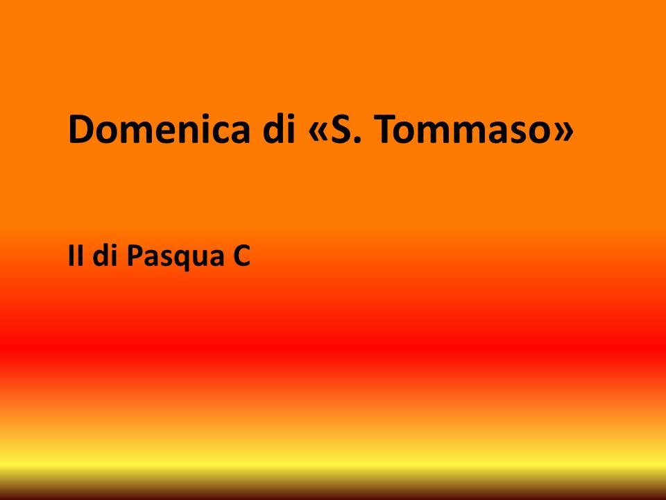 Domenica di «S. Tommaso»