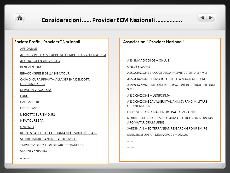 Considerazioni …… Provider ECM Nazionali ……………..