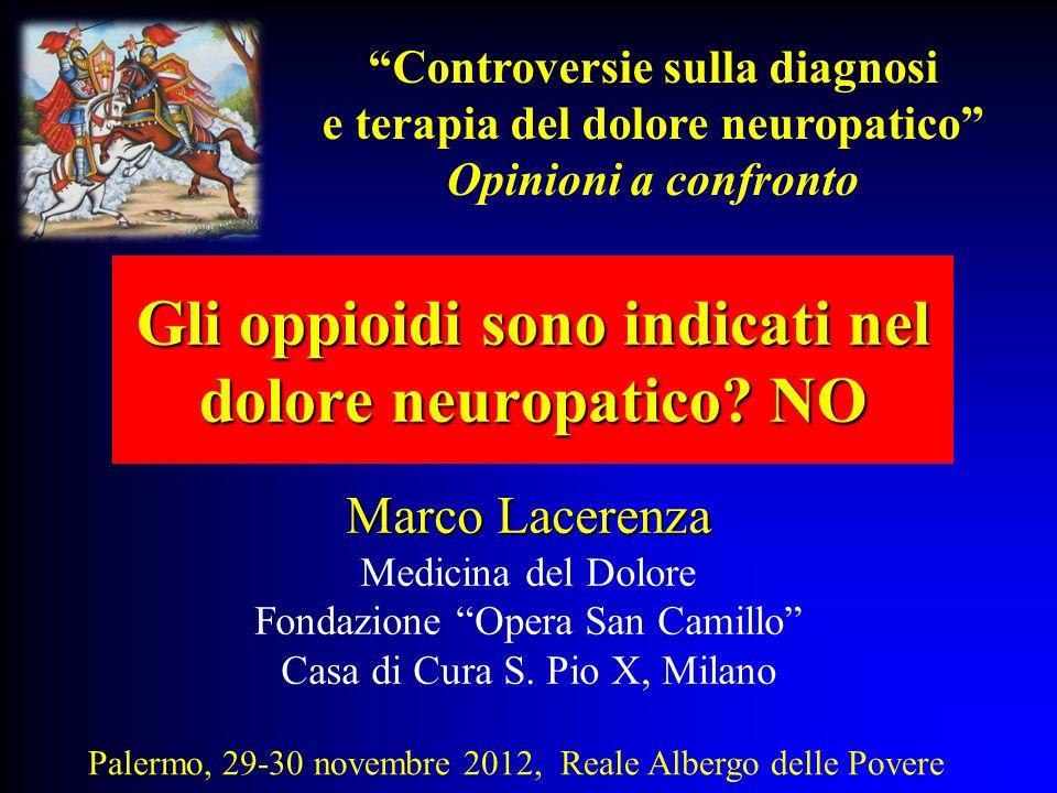 Gli oppioidi sono indicati nel dolore neuropatico NO