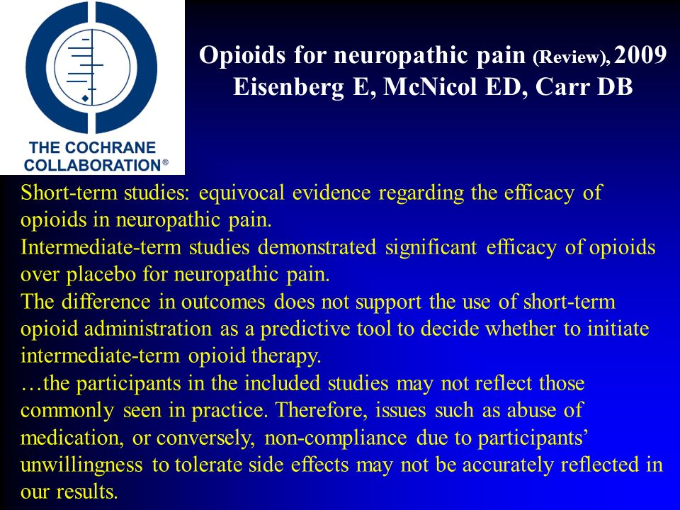Opioids for neuropathic pain (Review), 2009