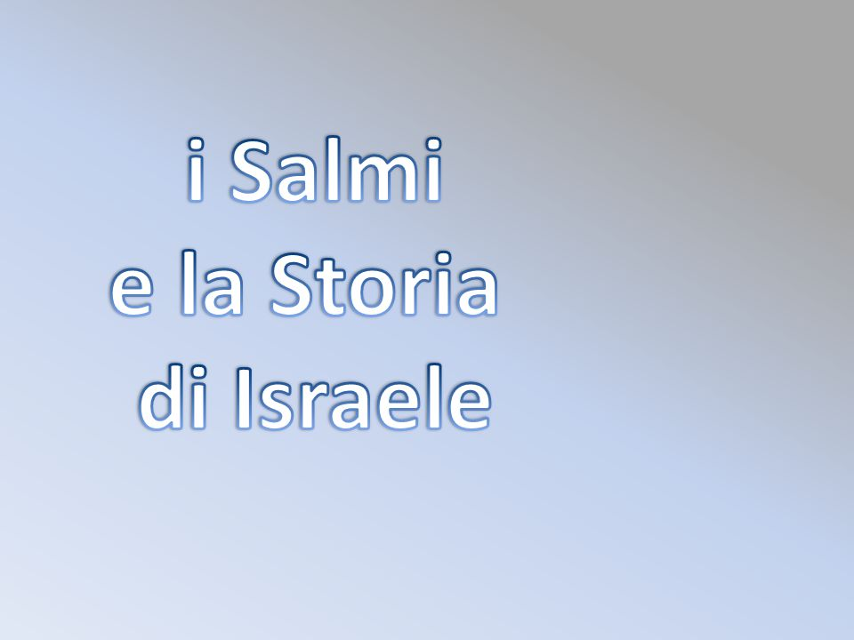 i Salmi e la Storia di Israele