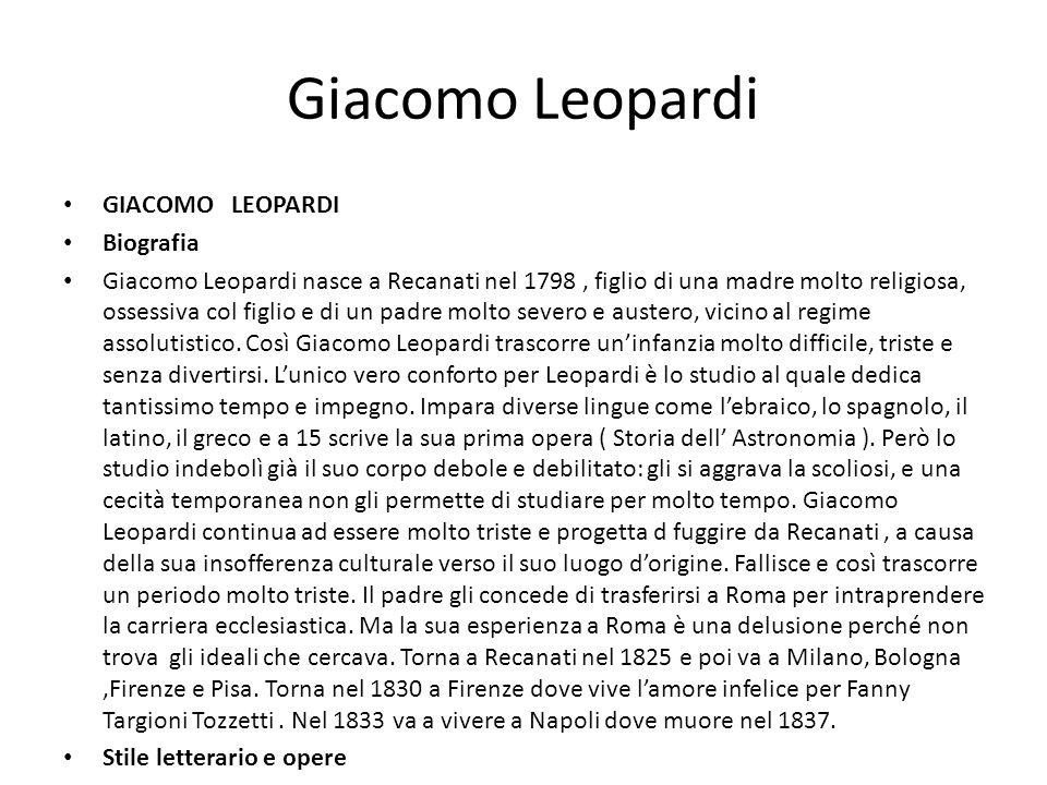Giacomo Leopardi GIACOMO LEOPARDI Biografia