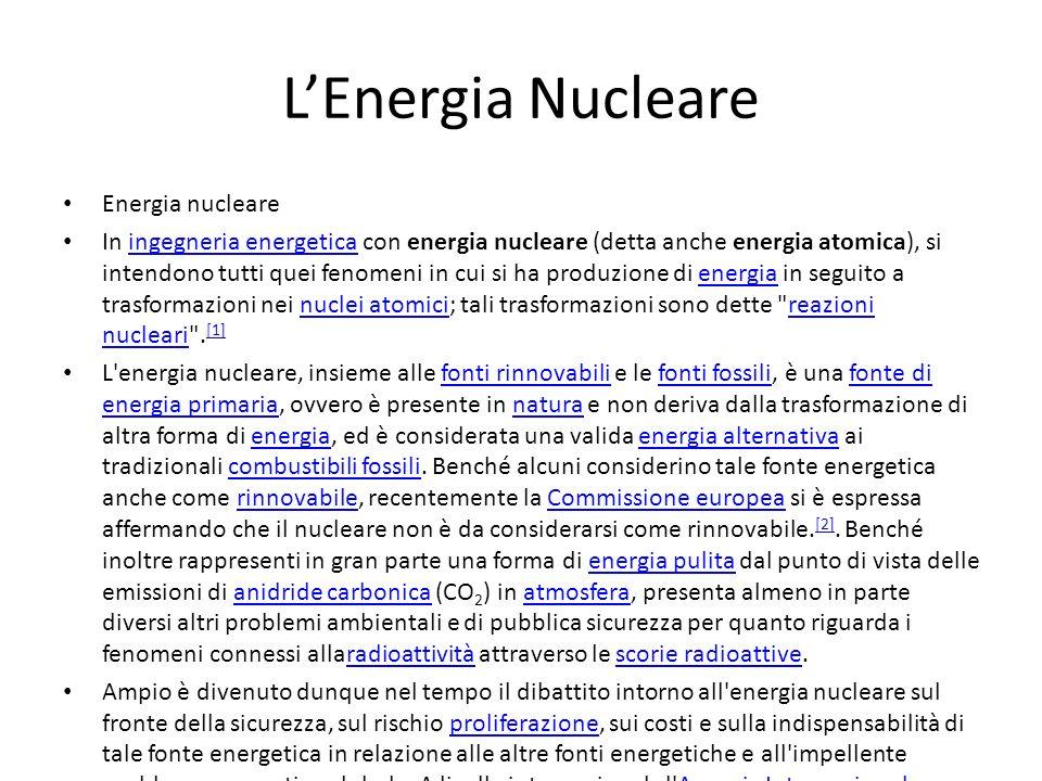 L'Energia Nucleare Energia nucleare