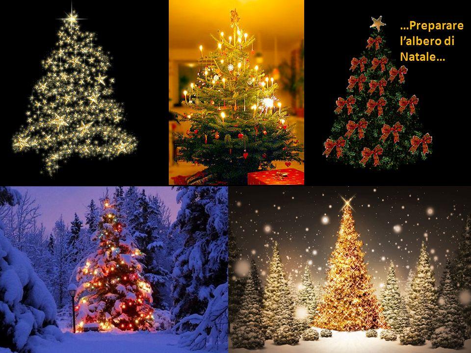 …Preparare l'albero di Natale…