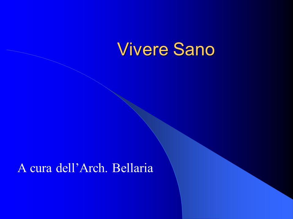 A cura dell'Arch. Bellaria
