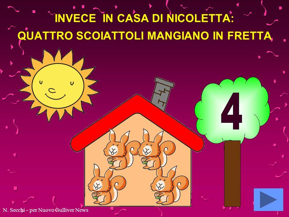 INVECE IN CASA DI NICOLETTA: QUATTRO SCOIATTOLI MANGIANO IN FRETTA