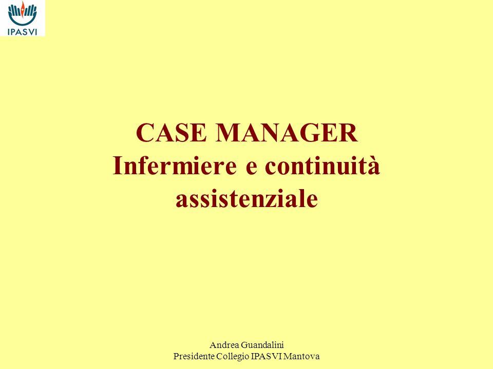 CASE MANAGER Infermiere e continuità assistenziale