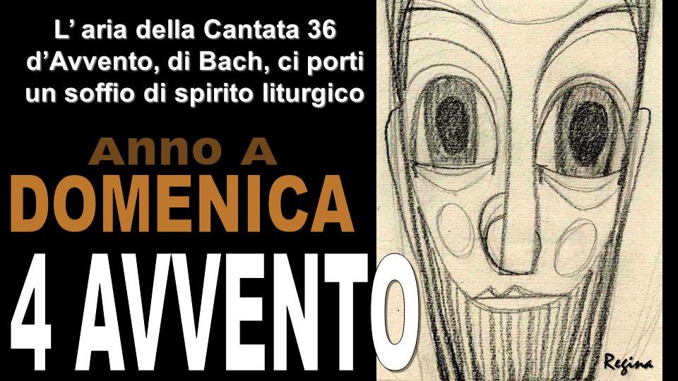Anno A DOMENICA 4 AVVENTO