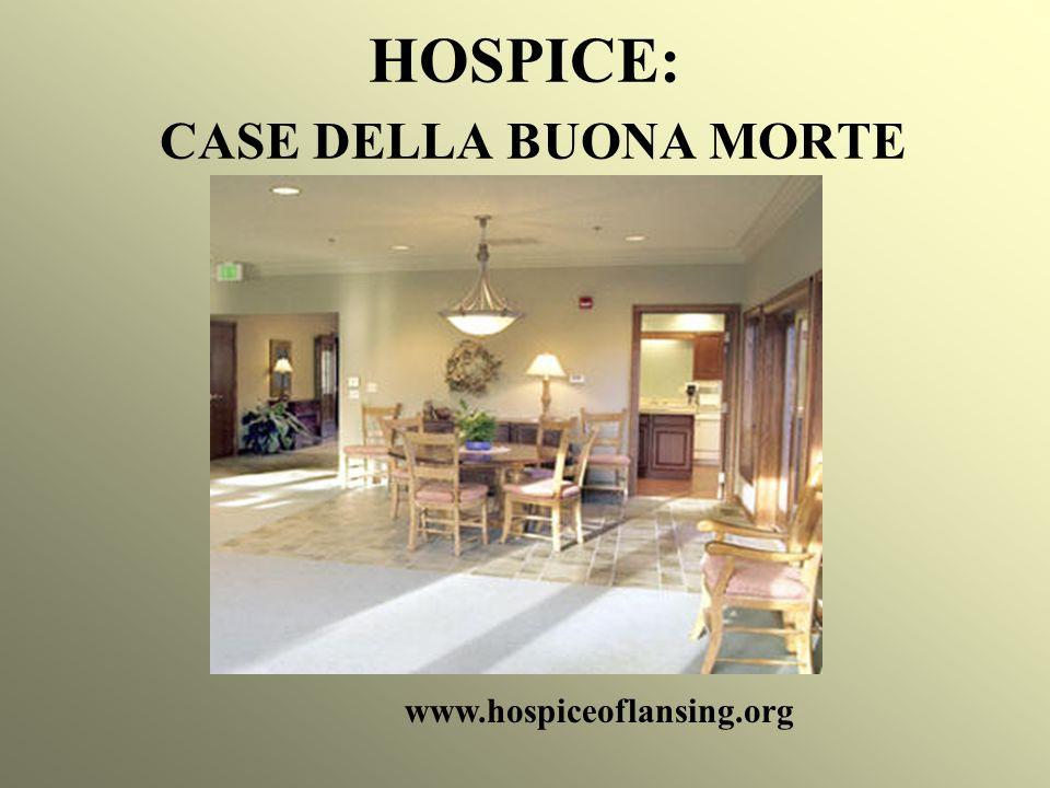HOSPICE: CASE DELLA BUONA MORTE