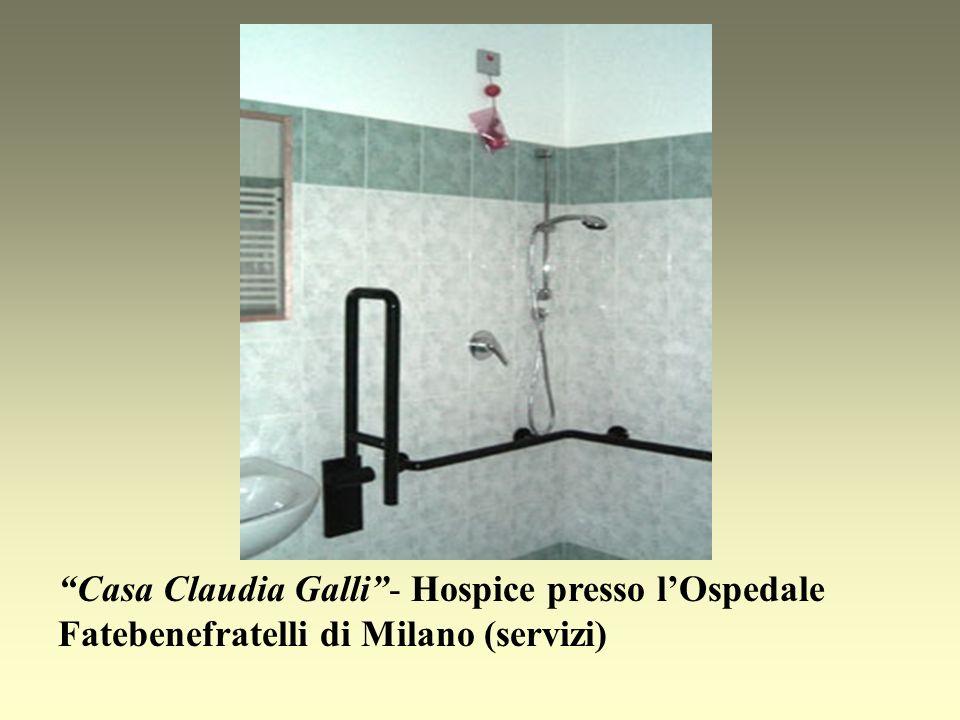 Casa Claudia Galli - Hospice presso l'Ospedale Fatebenefratelli di Milano (servizi)