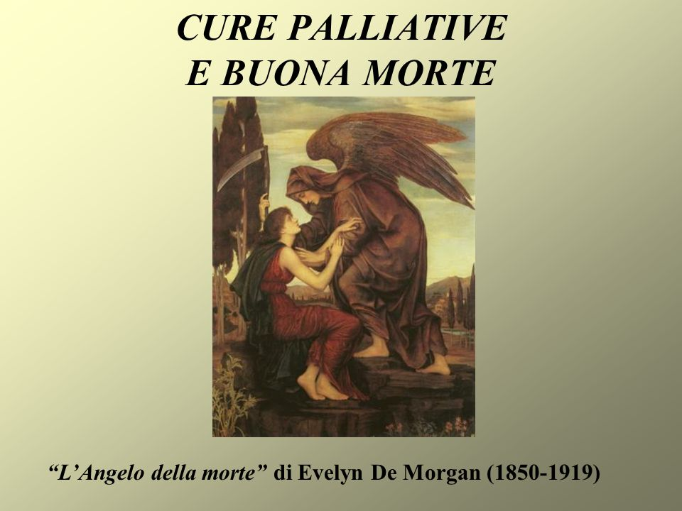 CURE PALLIATIVE E BUONA MORTE