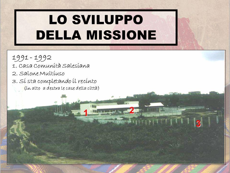 LO SVILUPPO DELLA MISSIONE