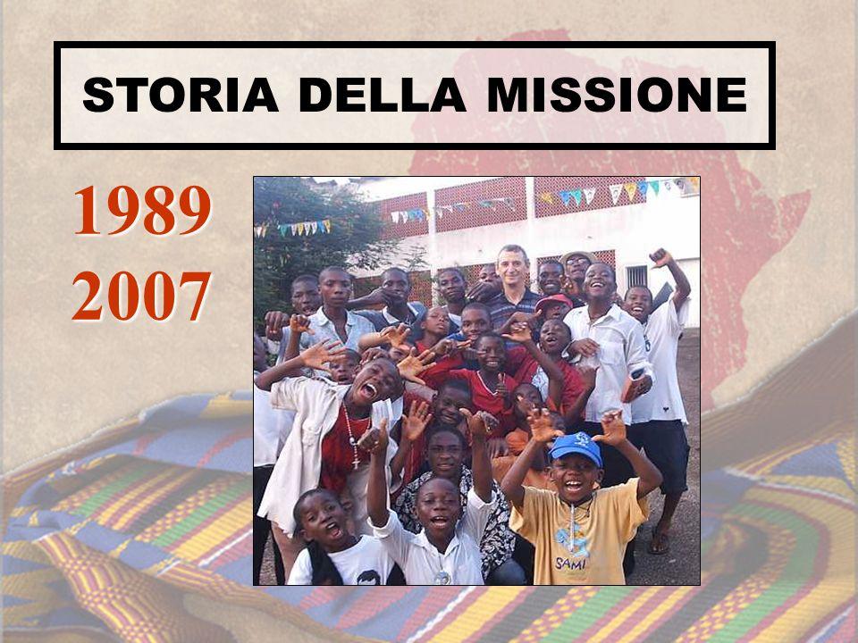 STORIA DELLA MISSIONE 1989 2007
