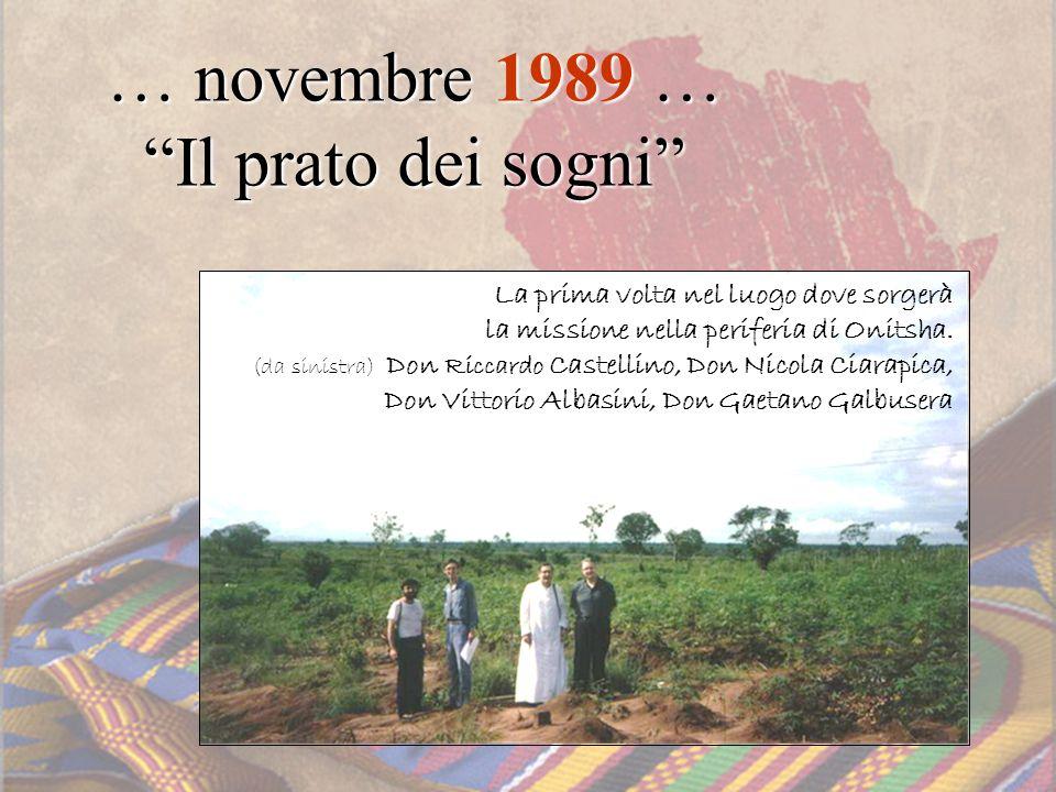 … novembre 1989 … Il prato dei sogni